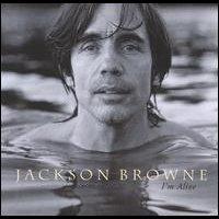 jackson_browne_im_alive
