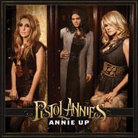 pistol_annies_annie_up