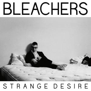 bleachers_strange_desire