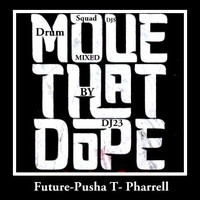 future_move_that_dope