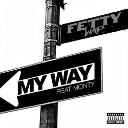 fetty_wap_my_way