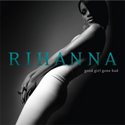 rihanna_good_girl_gone_bad