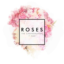 chainsmokers_roses